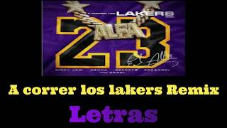 A correr los lakers Remix (LETRAS) El Alfa El Jefe x Nicky Jam x Ozuna x Arcangel x Secreto