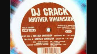 DJ Crack - Another Dimension (Gaslight Mix).wmv