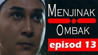 Gambar cover Menjinak Ombak | Episod 13