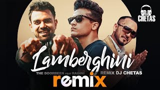 Lamberghini (Remix) | DJ Chetas | The Doorbeen Feat Ragini | Latest Remix Songs 2019 | Speed Records