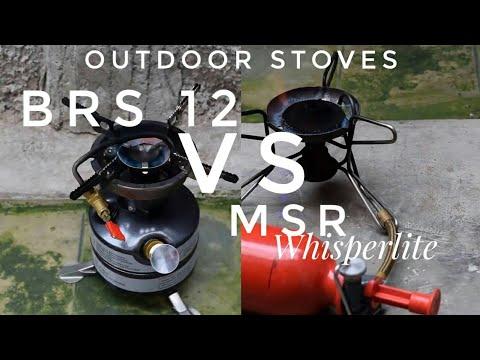 outdoor stoves/test brs12 VS MSR whisperlite international/multi fuel stove