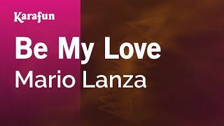 Karaoke Be My Love - Mario Lanza *
