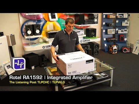Rotel RA1592 Integrated Amplifier UnBoxing, First Look, Review | The Listening Post | TLPCHC TLPWLG
