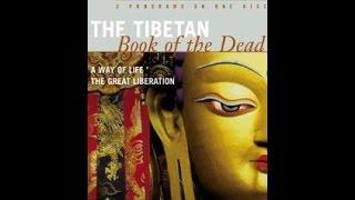 Тибетская Книга Мертвых. Путь Жизни. Великое Освобождение.
