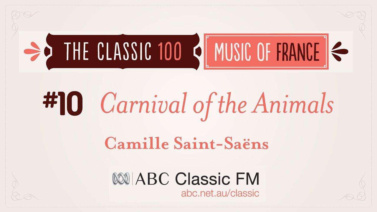 ABC Classic 100, #10 - SAINT-SAËNS Le Carnaval des animaux