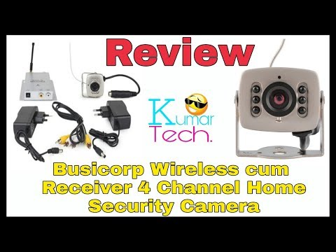 cctv surviliance review Busicorp Wireless cum Receiver 4 Channel Home Security Camera#kumar tech