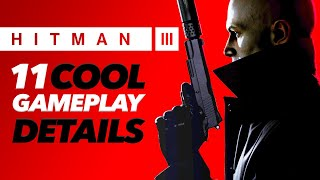 Hitman 3 Gameplay Preview - 11 Cool Details
