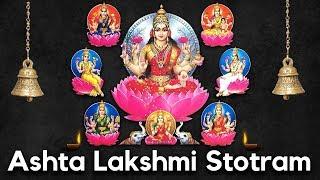 Goddess Lakshmi Devi Songs - Sri Ashta Lakshmi Stotramala |