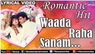 Waada raha sanam lyrical video song | khiladi | akshay kumar & ayesha jhulka