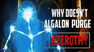 Will Algalon Purge Azeroth? - World of Warcraft