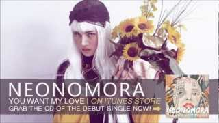 NEONOMORA - You Want My Love (Official Audio)