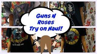 Guns N Roses Try on Haul!