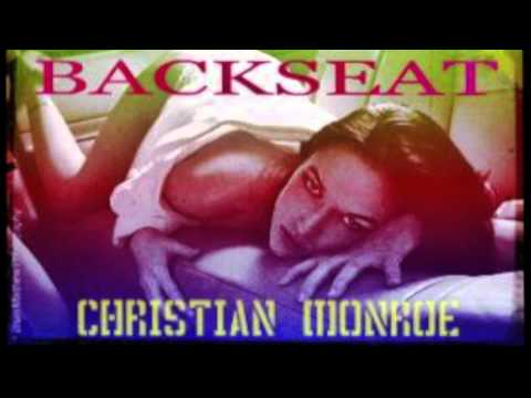 Christian Monroe - Love In The BackSeat
