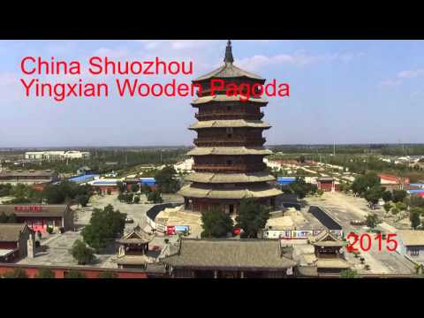 2015 China Shuozhou Yingxian Wooden Pagoda