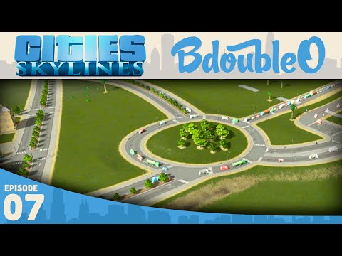 Cities Skylines Gameplay :: Best City Entrance! Part 7