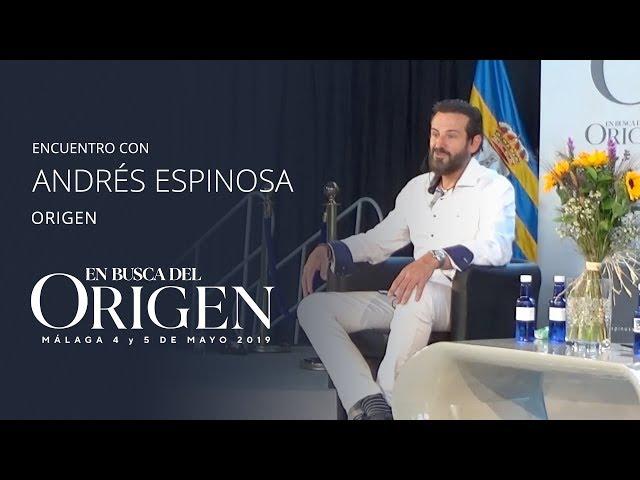 ORIGEN - ANDRÉS ESPINOSA