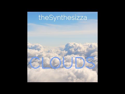 theSynthesizza - CLOUDS