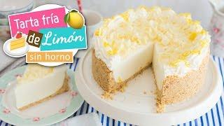 Tarta fría o Pie de limón | Postre sin horno | Quiero Cupcakes!