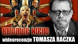 KRWAWE NIEBO, reż. Peter Thorwath, Netflix, prod. 2021 - wideorecenzja Tomasza Raczka.