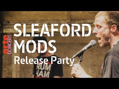 Sleaford Mods - Release Party - ARTE Concert