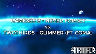 Rameses B - Never Forget vs. TwoThirds - Glimmer [StormwavZ Mashup #157]