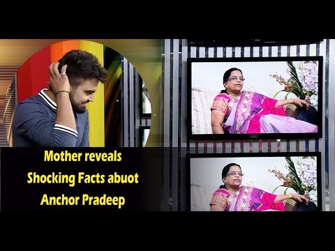 Pradeep Mother Reveals Shocking Facts   Anchor Pradeep Exclusive Interview   10TV