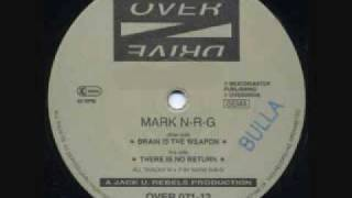 Mark N-R-G - Brain Is The Weapon