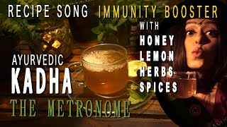 AYURVEDIC KADHA RECIPE SONG | Sawan Dutta | The Metronome | 24 Mantra Organic