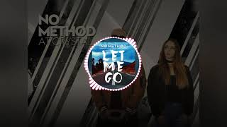 Zil Sesleri 🎵🎤 | LET ME GO No Method Video