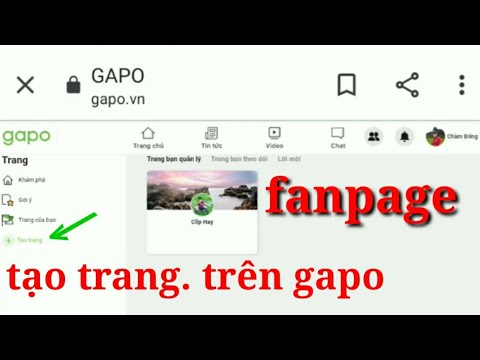 Cách tạo trang web. Fanpage. Trên Gapo. Mạng xã hội Gapo Việt Nam