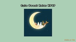Download [Playlist] Chill Sweet Cute Relax KPOP Pt.6 รวมเพลงเกาหลีน่ารักฟังสบายๆ