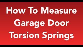 how to measure garage door springs easy 2017 update