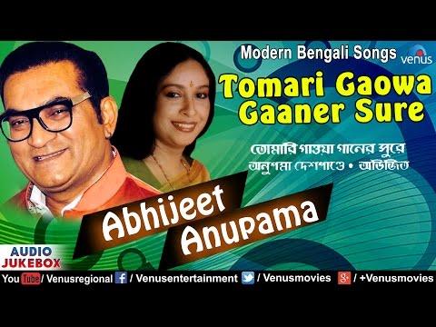 Tomari Gawa Ganer Shure - Abhijeet & Anupama Deshpande | Modern Bengali Songs | Audio Jukebox