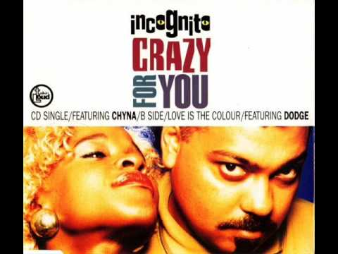 INCOGNITO - Crazy for you (1991)
