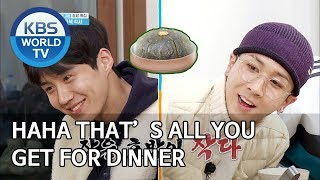 HAHA Thet's all you get for dinner [2 Days & 1 Night Season 4/ENG/2020.02.16]