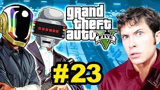 Grand Theft Auto V - DAFT PUNK HEIST - Part 23