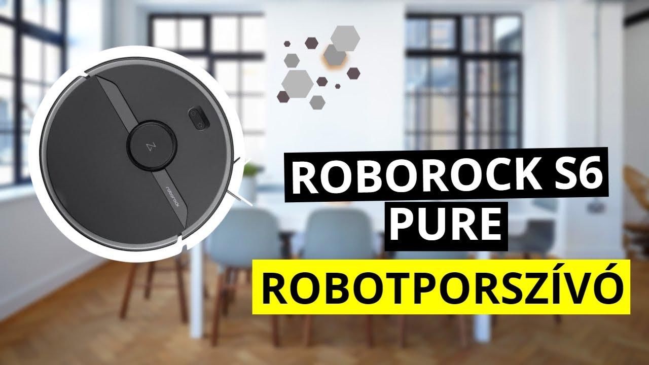 Roborock S6 Pure robotporszívó bemutató