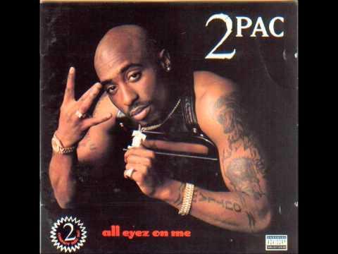 TuPac - All Eyez On Me Lyrics