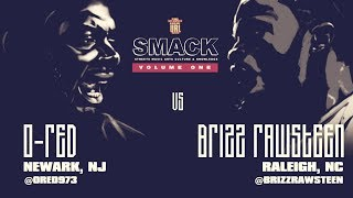 O-RED VS BRIZZ RAWSTEEN SMACK/ URL RAP BATTLE | URLTV