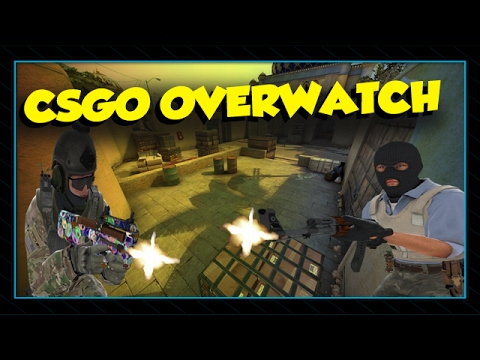 Counter-Strike: Global Offensive - Overwatch System ...