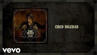 Ricardo Arjona - Circo Soledad (Audio)