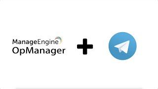 Integrating Telegram - ManageEngine OpManager