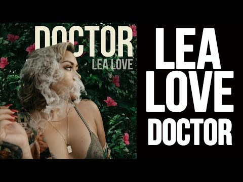 Lea Love - Doctor (New Single)
