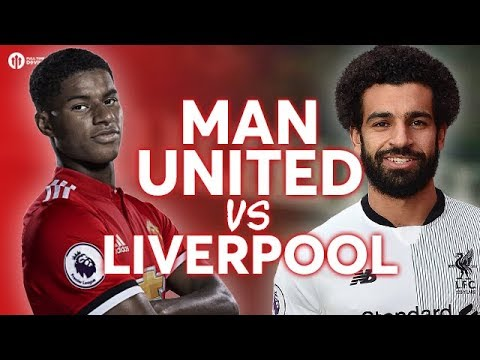 Manchester United vs Liverpool LIVE PREVIEW!