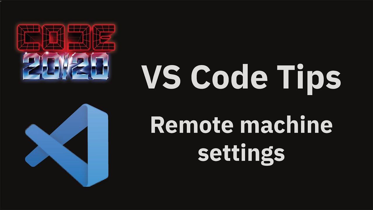 Remote machine settings