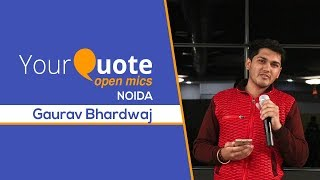 'Aaj Se Is Dil Ko Phir Awara Kar Lenge' by Gaurav Bhardwaj | Hindi Poetry | YQ - Noida (Open Mic 3)