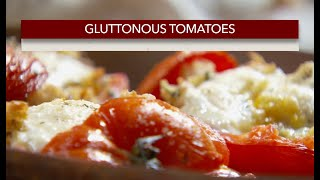Gluttonous Tomatoes