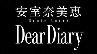 安室奈美恵/Dear Diary(映画『デスノート Light up the NEW world』主題歌)