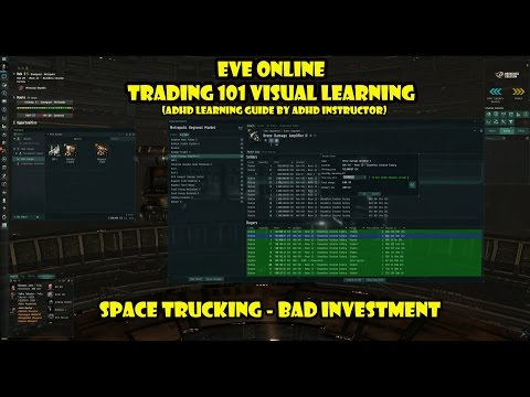 Eve online Trading 101 Visual Learning and Trucking Guide