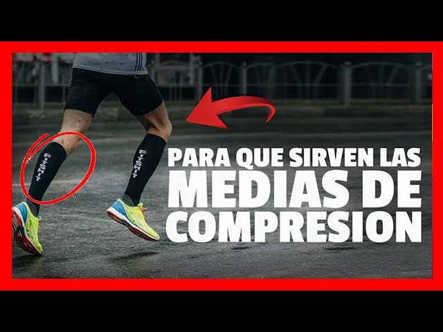 Cardenal pausa Restricción  PARA QUÉ SIRVEN LAS MEDIAS DE COMPRESIÓN - YouTube